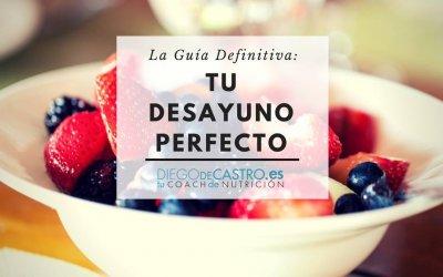 Desayuno Perfecto: La Guía Definitiva