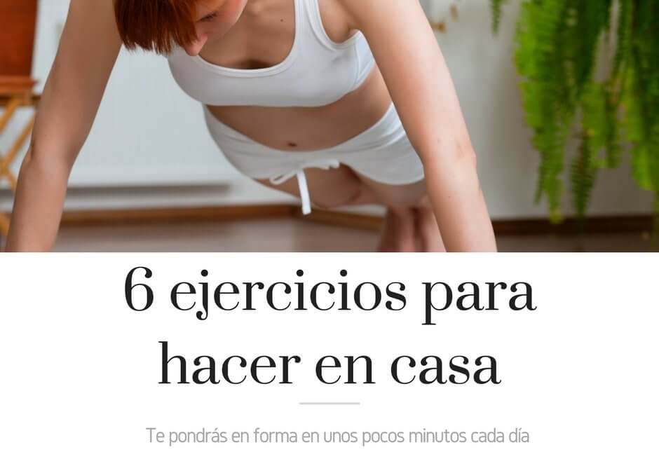 Rutina de ejercicios para hacer en casa y mantener la forma