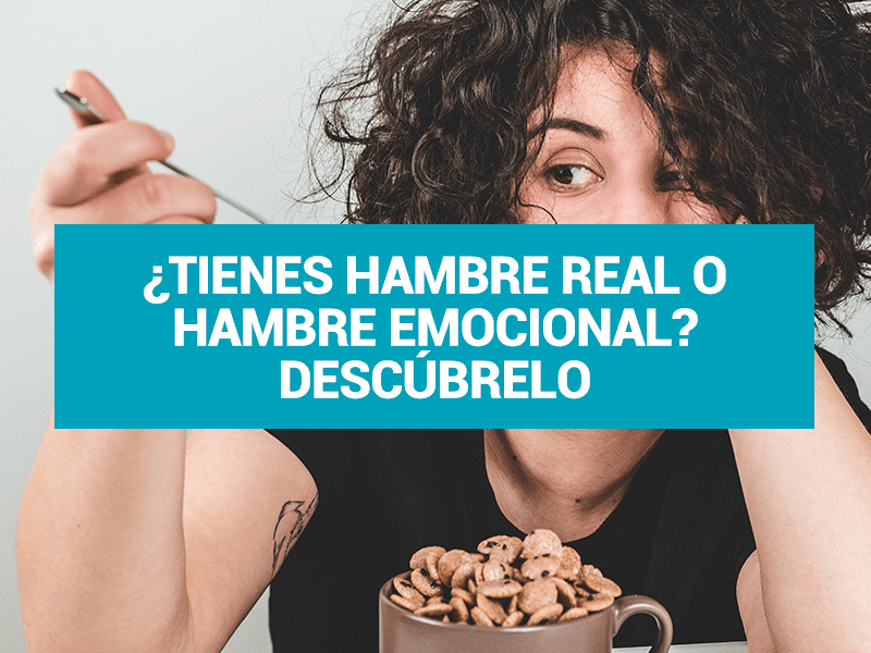 Digerir las emociones: reconoce el hambre emocional