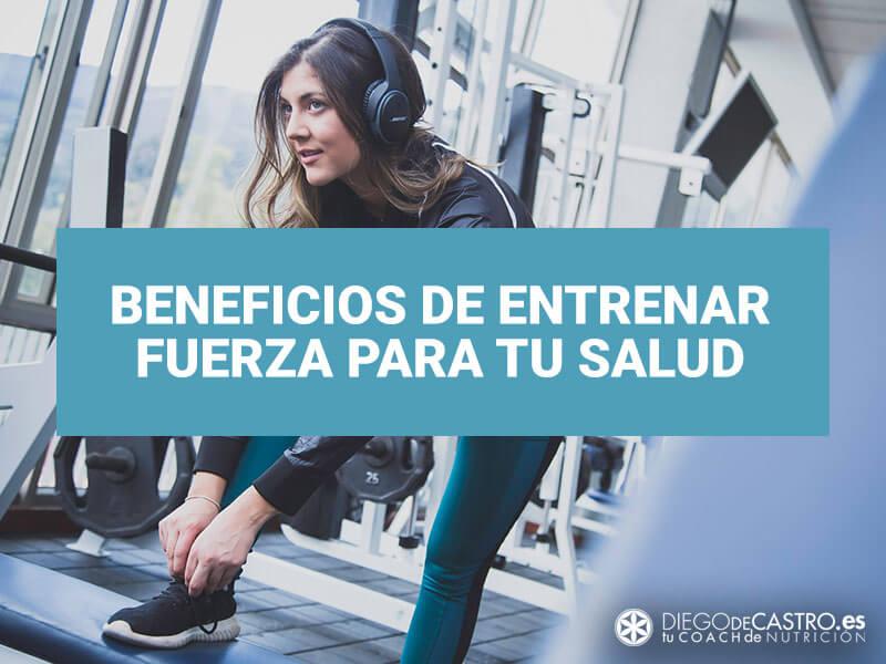 Los beneficios para la salud del entrenamiento de fuerza