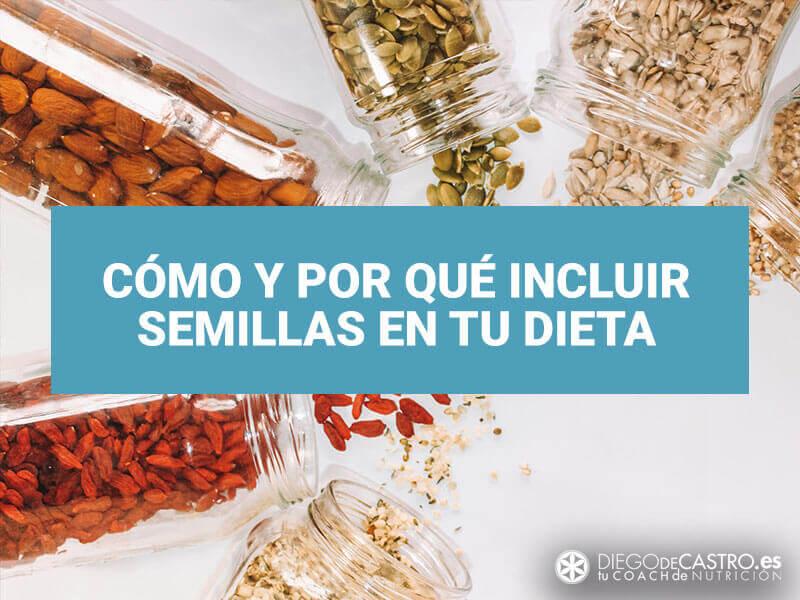 Cómo incluir semillas en tu dieta