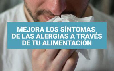 Cómo mejorar los síntomas de las alergias a través de tu alimentación
