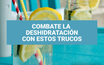 Combate la deshidratación en verano con estos trucos