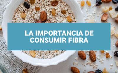 La importancia de ingerir fibra en tu dieta
