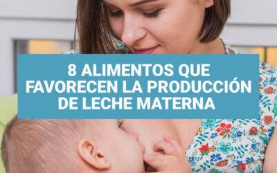 8 alimentos que favorecen la producción de leche materna